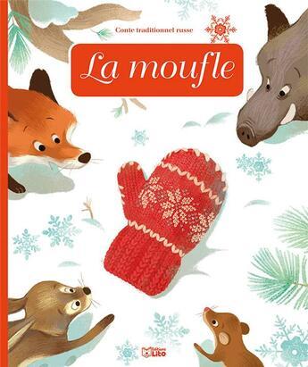 Couverture du livre « La moufle » de Chloe Chauveau et Celine Bielak aux éditions Lito