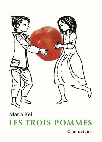 Couverture du livre « Les trois pommes » de Maria Keil aux éditions Chandeigne