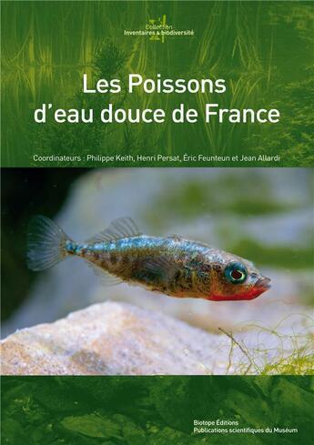 Couverture du livre « Atlas Des Poissons D'Eau Douce De France » de Collectif aux éditions Biotope