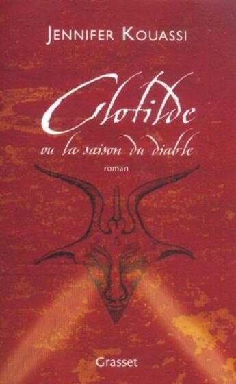 Couverture du livre « Clotilde ou la saison du diable » de Jennifer Kouassi aux éditions Grasset