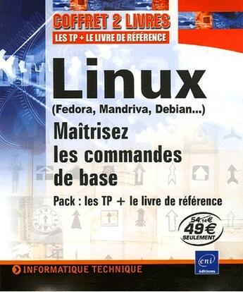 Couverture du livre « Linux (fedora, mandriva, debian...) ; maitrisez les commandes de base » de Nicolas Pons aux éditions Eni