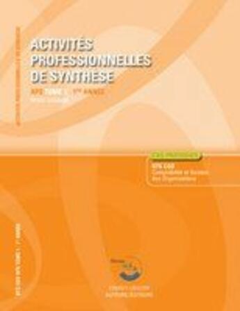 Couverture du livre « Activites Professionnelles De Synthese T1. Corrige. Pochetteaps 1re Annee. Cas P » de Roger Granier aux éditions Corroy