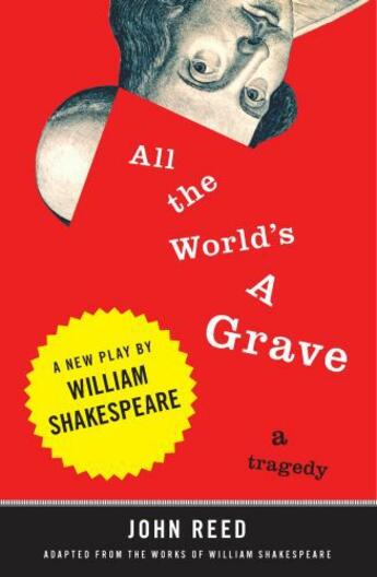 Couverture du livre « All the World's a Grave » de John Reed aux éditions Penguin Group Us