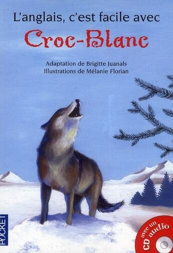 Couverture du livre « ANGLAIS C'EST FACILE AVEC ; Croc blanc » de Jack London aux éditions Pocket