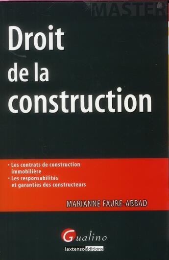 Couverture du livre « Droit de la construction » de Marianne Faure-Abbad aux éditions Gualino