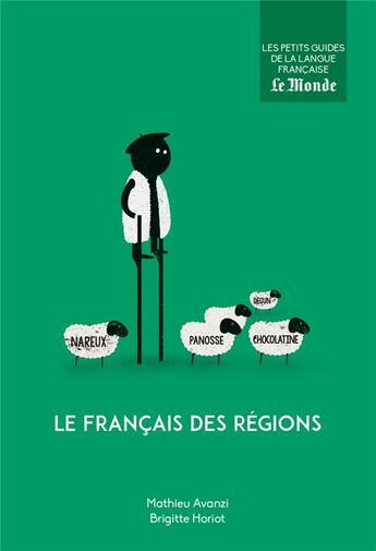 Couverture du livre « Le français des régions » de Mathieu Avanzi et Brigitte Horiot aux éditions Garnier