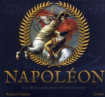 Couverture du livre « Napoléon » de Richard Holmes aux éditions Grund