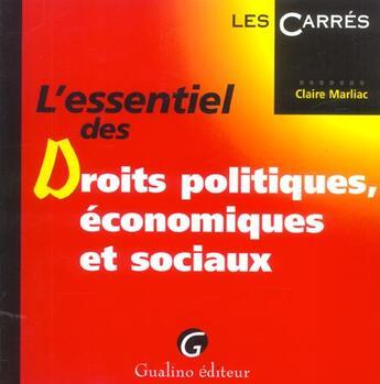 Couverture du livre « L'essentiel des droits politiques, economiques et sociaux » de Marliac-Negrier C. aux éditions Gualino