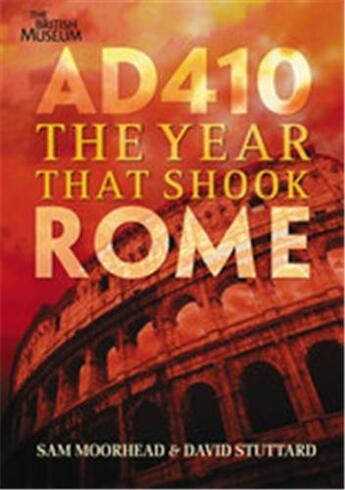 Couverture du livre « Ad 410 ; the year that shook Rome » de Sam Moorhead aux éditions British Museum