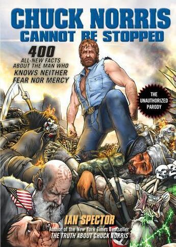 Couverture du livre « Chuck Norris Cannot Be Stopped » de Ian Spector aux éditions Penguin Books Ltd Digital