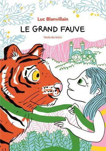 Couverture du livre « Le grand fauve » de Luc Blanvillain et Nathalie Desforges aux éditions Ecole Des Loisirs