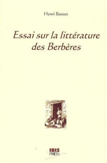 Couverture du livre « Essai sur la littérature des berbères » de Henri Basset aux éditions Ibis Press