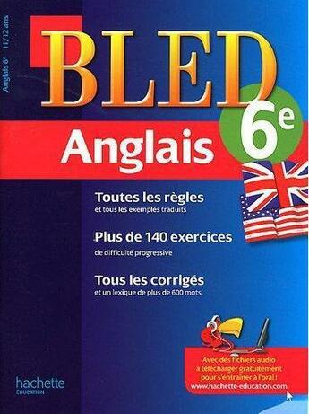 Couverture du livre « Cahiers Bled ; Anglais ; 6ème » de Collectif aux éditions Hachette Education