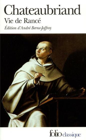 Couverture du livre « Vie de Rancé » de Francois-Rene De Chateaubriand aux éditions Folio