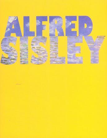 Couverture du livre « Alfred Sisley » de Collectif aux éditions Reunion Des Musees Nationaux