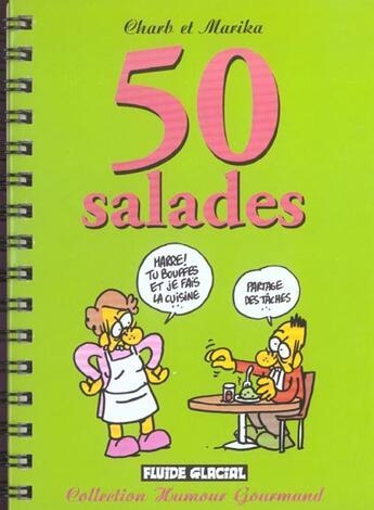 Couverture du livre « 50 Salades » de Charb et Marika aux éditions Fluide Glacial