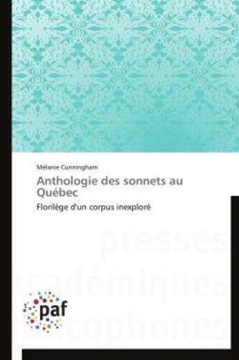 Couverture du livre « Anthologie Des Sonnets Au Quebec » de Cunningham-M aux éditions Presses Academiques Francophones