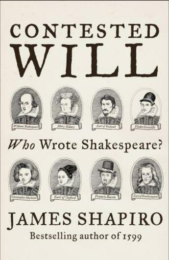 Couverture du livre « Contested will ; who wrote Shakespeare ? » de James Shapiro aux éditions Faber