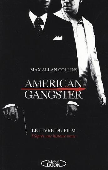 Couverture du livre « American gangster » de Max Allan Collins aux éditions Michel Lafon