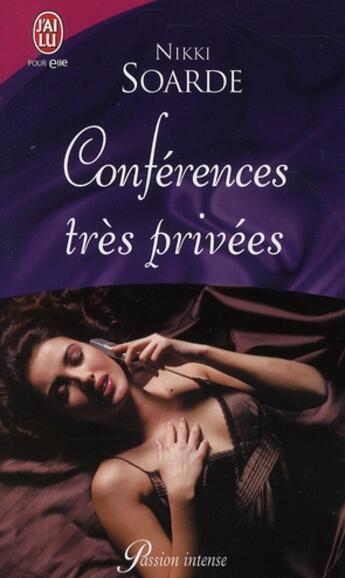 Couverture du livre « Conférences très privées » de Nikki Soarde aux éditions J'ai Lu