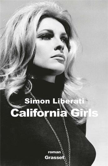 Couverture du livre « California girls » de Simon Liberati aux éditions Grasset Et Fasquelle