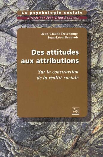 Couverture du livre « Des attitudes aux attributions t2 » de Beauvois J.-L aux éditions Pu De Grenoble