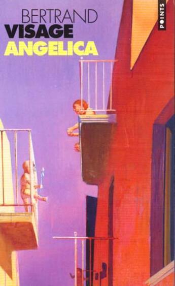Couverture du livre « Angelica » de Bertrand Visage aux éditions Points