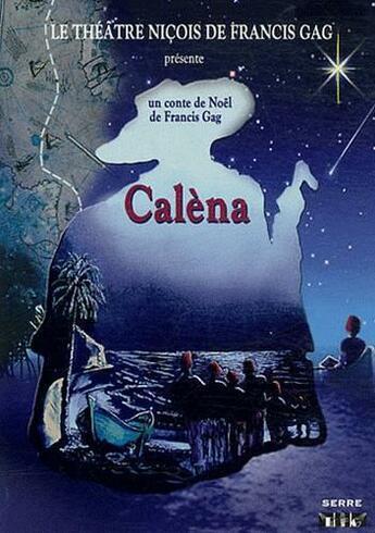 Couverture du livre « Calena - Conte De Noel En 5 Actes » de Victor Francis Gag aux éditions Serre