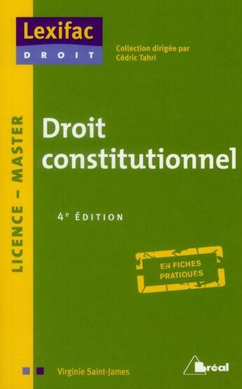 Couverture du livre « Droit constitutionnel ; licence, master (édition 2011) » de Virginie Saint-James aux éditions Breal