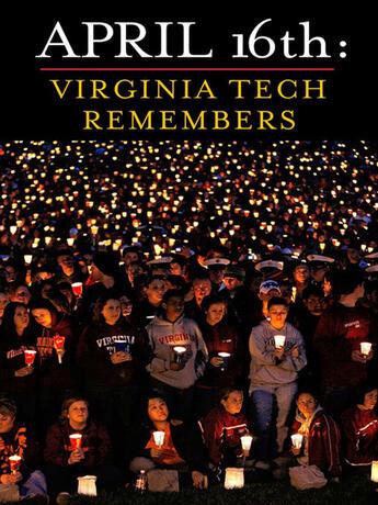 Couverture du livre « April 16th: Virginia Tech Remembers » de Roland Lazenby aux éditions Penguin Group Us