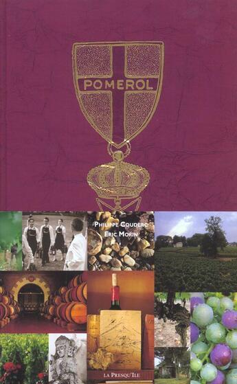 Couverture du livre « Pomerol Legende D'Un Siecle » de Philippe Couderc aux éditions Presqu'ile