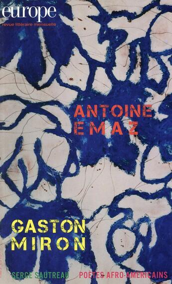 Couverture du livre « Antoine Emaz ; Gaston Miron » de Revue Europe aux éditions Revue Europe