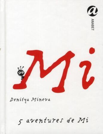 Couverture du livre « 5 histoires de Mi » de Denitza Mineva aux éditions Anabet
