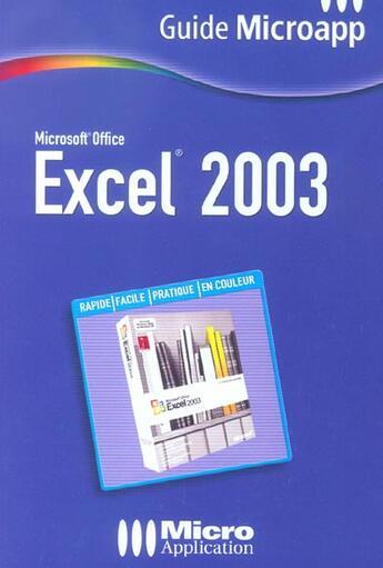 Couverture du livre « Excel 2003 » de Collectif aux éditions Micro Application