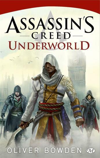 Couverture du livre « Assassin's creed t.8 ; underworld » de Oliver Bowden aux éditions Milady Imaginaire