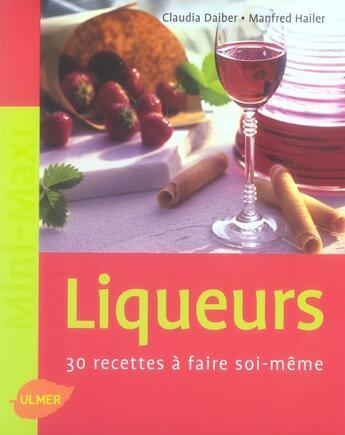 Couverture du livre « Liqueurs ; 30 recettes à faire soi-même » de Daiber/Hailer aux éditions Eugen Ulmer