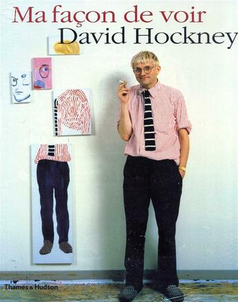 Couverture du livre « Ma façon de voir » de David Hockney aux éditions Thames And Hudson