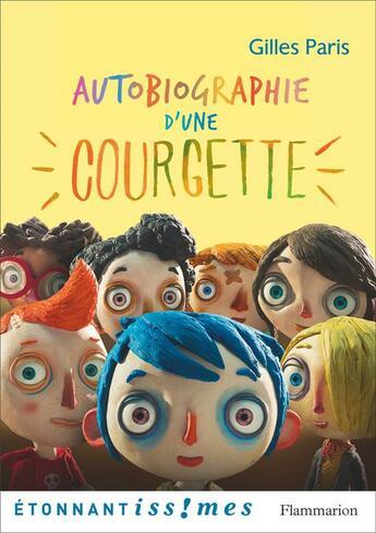 Couverture du livre « Autobiographie d'une courgette » de Gilles Paris aux éditions Flammarion