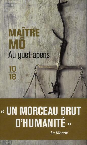 Couverture du livre « Au guet-apens ; chroniques de la justice pénale ordinaire » de Mo aux éditions 10/18