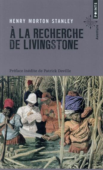 Couverture du livre « À la recherche de Livingstone » de Henry Morton Stanley aux éditions Points