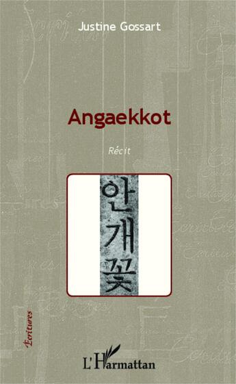 Couverture du livre « Angaekkot » de Justine Gossart aux éditions Harmattan