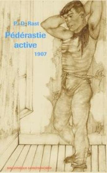 Couverture du livre « Pédérastie active 1907 » de P.-D. Rast aux éditions Gaykitschcamp