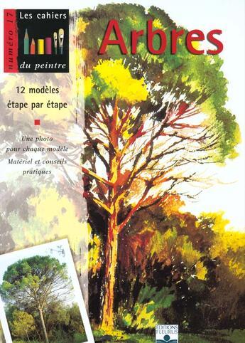Couverture du livre « Les Cahiers Du Peintre T.17 ; Arbres » de Collectif aux éditions Mango