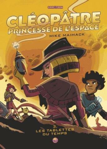 Couverture du livre « Cléopâtre princesse de l'espace T.5 » de Mike Maihack aux éditions Grafiteen