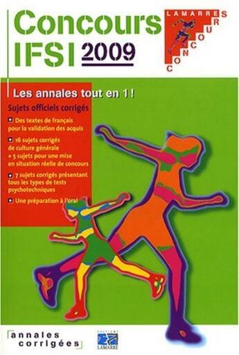 Couverture du livre « Concours ifsi 2009 » de Editions Lamarre aux éditions Lamarre