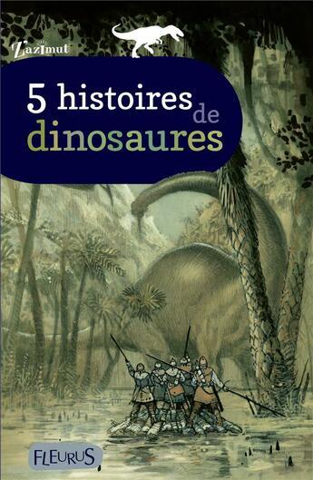 Couverture du livre « 5 histoires de dinosaures » de Collectif aux éditions Fleurus