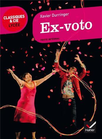 Couverture du livre « Ex-voto » de Xavier Durringer aux éditions Hatier