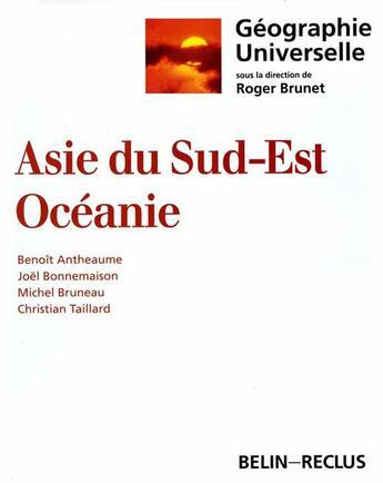 Couverture du livre « Asie Du Sud Est Oceanie » de Antheaume aux éditions Belin