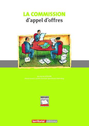 Couverture du livre « La commission d'appel d'offres » de Herve Le Tellier aux éditions Territorial