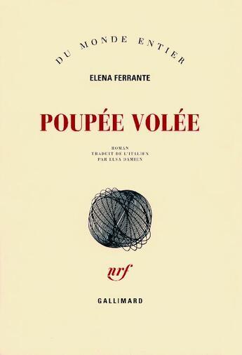 Couverture du livre « Poupée volée » de Elena Ferrante aux éditions Gallimard